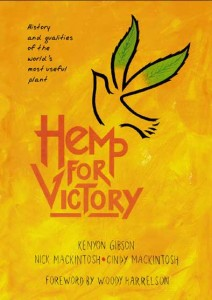 Hemp For Victory  by Kenyon Gibson